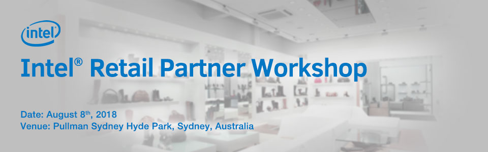Intel Retail Partner Workshop 2018
