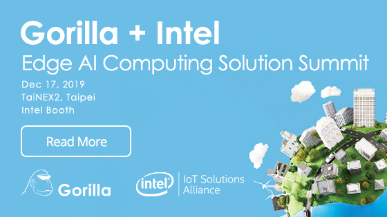 2019 Gorilla and Intel Edge AI Computing Solution Summit