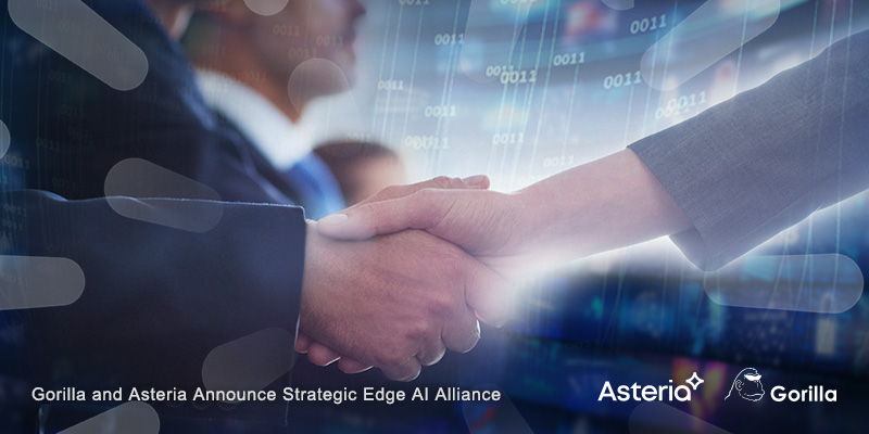 Gorilla and Asteria Announce Strategic Edge AI Alliance