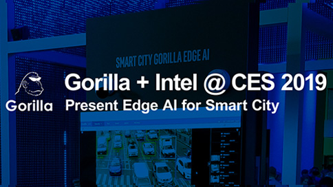Gorilla + Intel @ CES 2019 Present Edge AI for Smart City